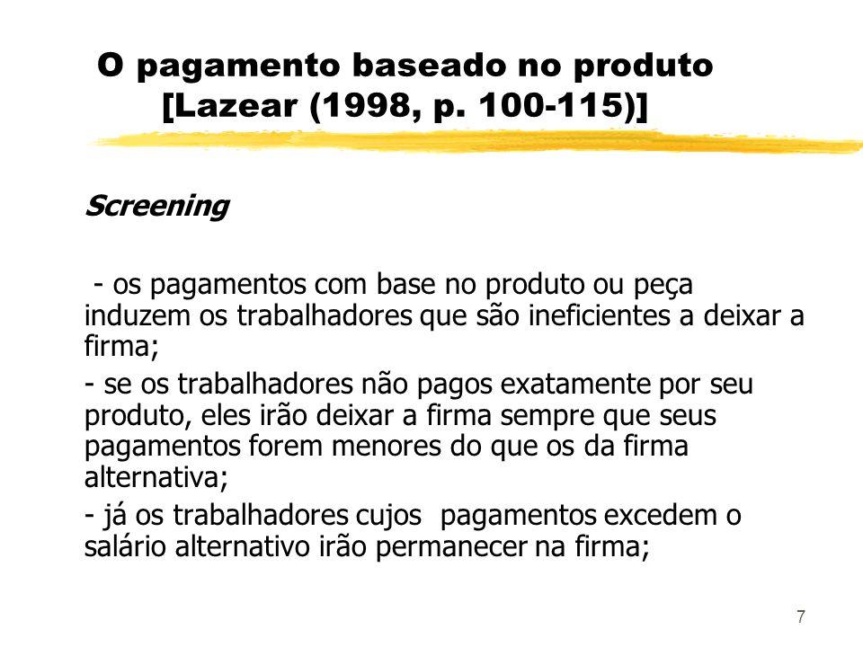 O pagamento baseado no produto [Lazear (1998, p. 100-115)]